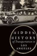 Hidden History of Transportation in Los Angeles
